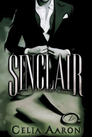 Review & Scotch Suggestions: Sinclair (Acquisition 0.5) by Celia Aaron